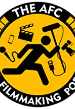 The AFC Indie Filmmaking Podcast
