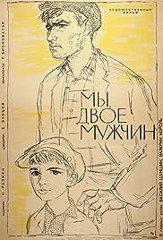 My, dvoe muzhchin Poster