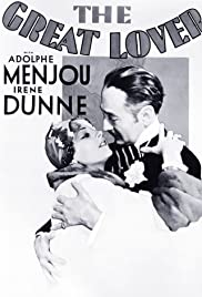 The Great Lover(1931) Poster - Movie Forum, Cast, Reviews