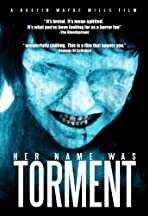 Her Name Was Torment