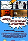 Operation: Get the hell out of California