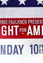 Harris Faulkner Presents: The Fight for America