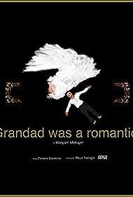 Grandad was a romantic. (2019)