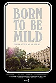 Born to Be Mild Poster