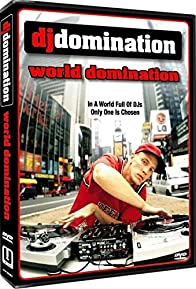 Primary photo for DJ Domination: World Domination