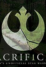 Sacrificio: A Star Wars Fan Film
