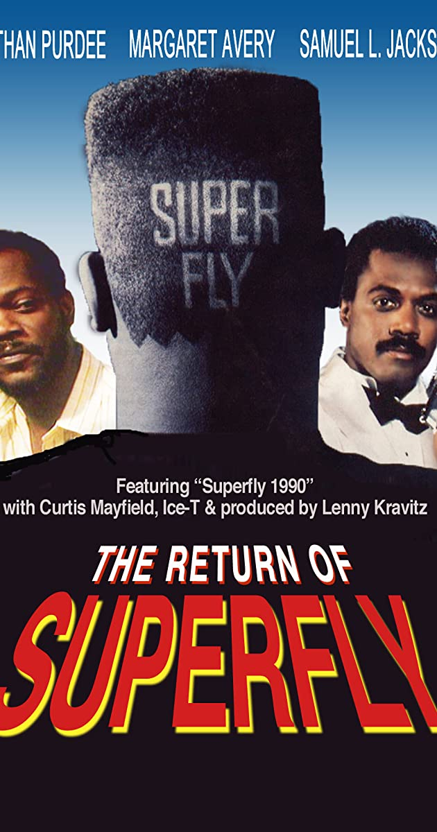 Subtitle of The Return of Superfly