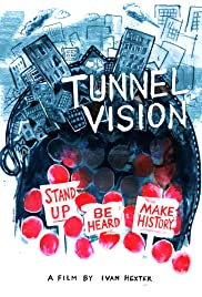 Tunnel Vision Documentary Poster