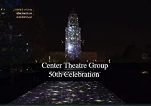Center Theatre Group 50th Anniversary Celebration