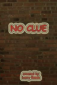 No Clue (2018)