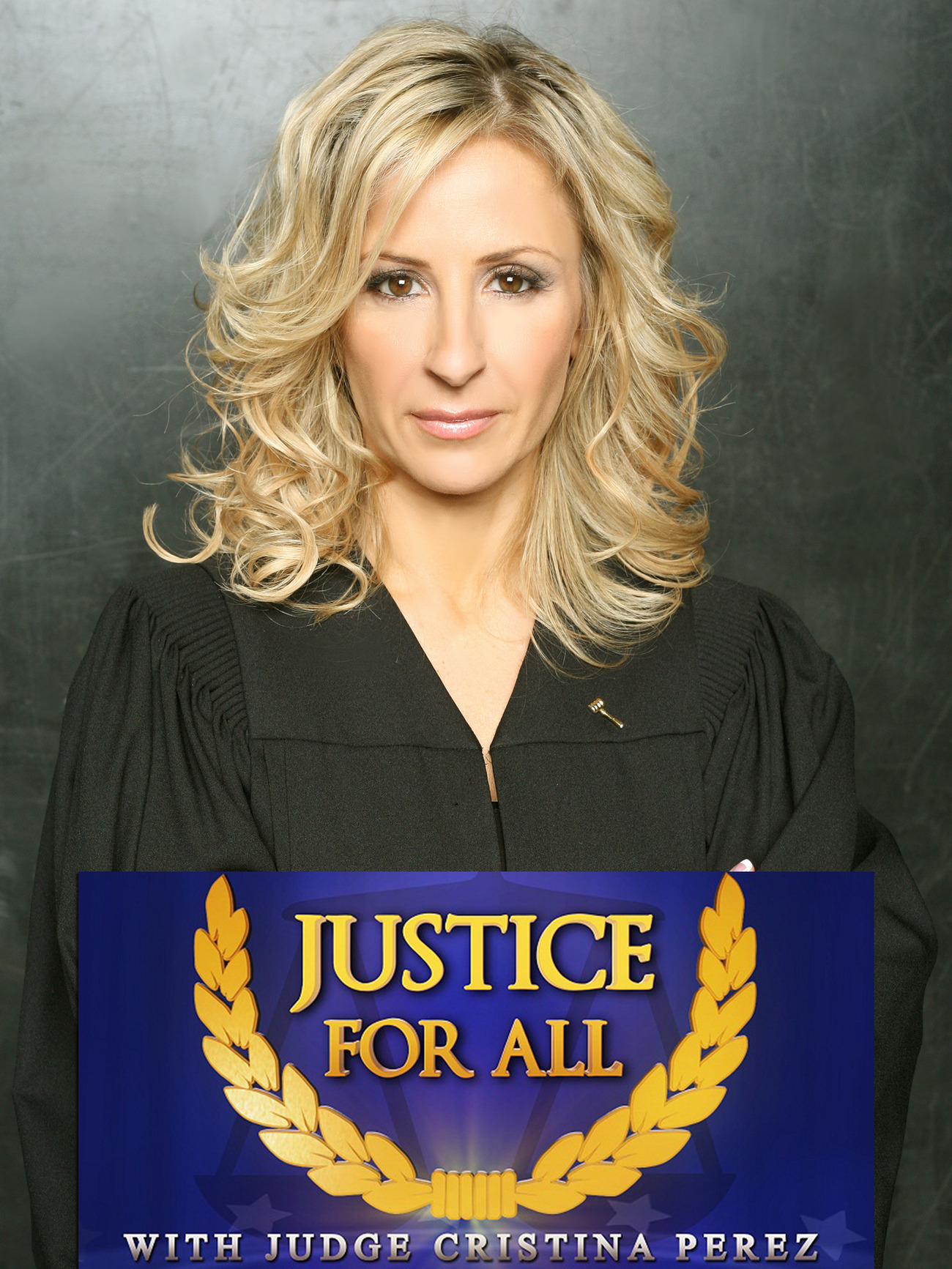 Justice for All with Judge Cristina Perez - Production ...