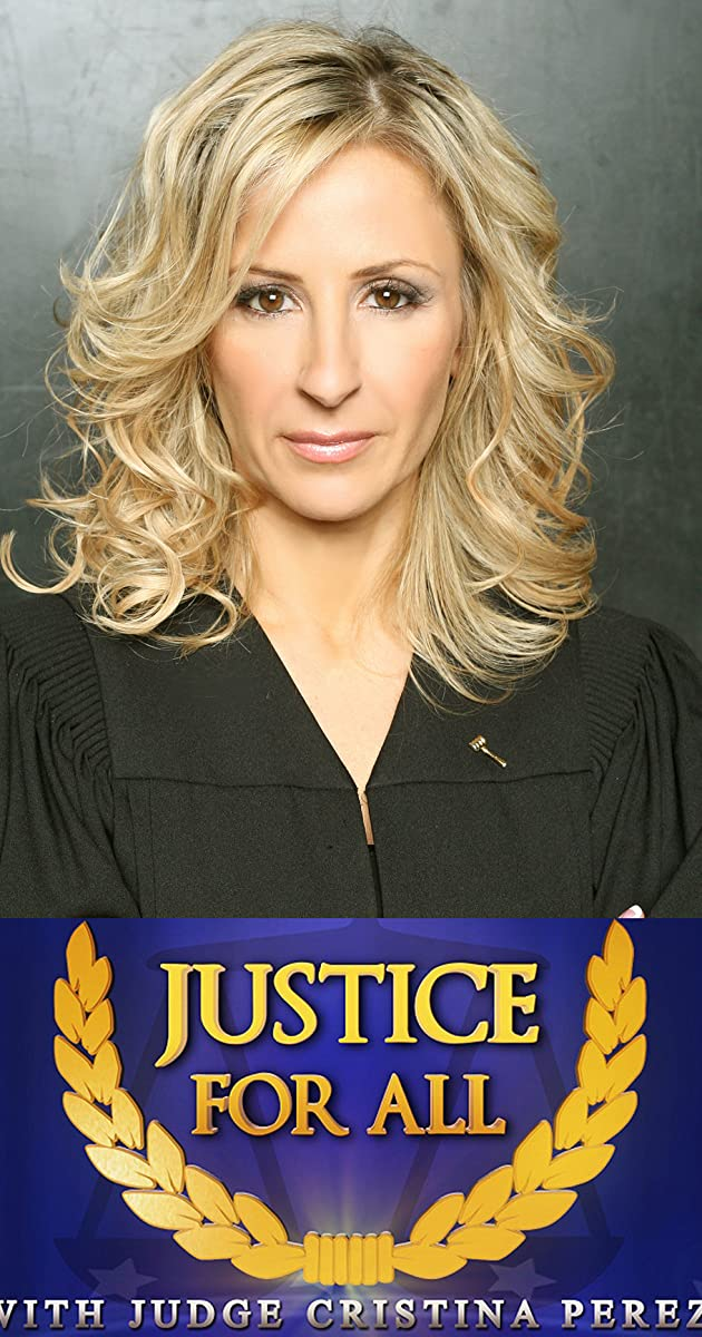 Justice For All With Judge Cristina Perez TV Series 2012