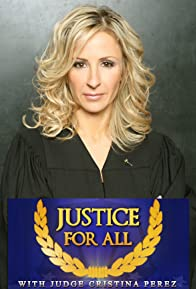 Primary photo for Justice for All with Judge Cristina Perez