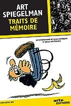 Art Spiegelman, Traits de mémoire (2010) Poster