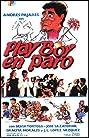 Playboy en paro (1984) Poster