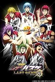 Watch Movie  Kuroko's Basketball: Last Game (Gekijouban Kuroko no basuke: Last Game) (2017)