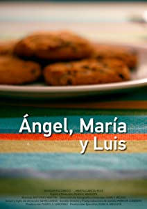 A good comedy movie to watch Angel, Maria and Luis [720x1280]