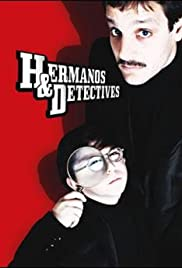 Hermanos Y Detectives Tv Series 2006 Imdb