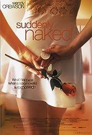 Suddenly Naked Poster