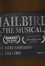 Jailbird: The Musical