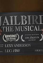 Jailbird: The Musical Poster