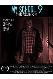 My School 9: The Reunion