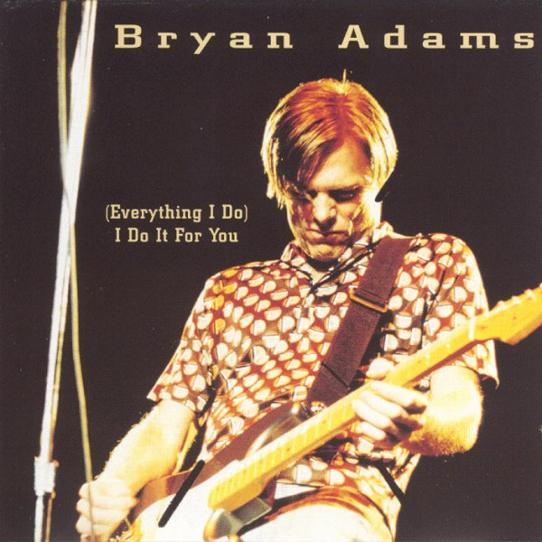 Bryan Adams - (Everything I do) I do it for you (Video)