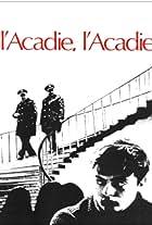 Acadia Acadia?!?