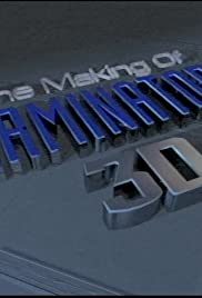 The Making of 'Terminator 2 3D'(2000) Poster - Movie Forum, Cast, Reviews