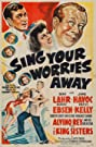 Sing Your Worries Away (1942) Poster