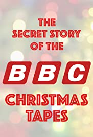 The Secret Story of the BBC Christmas Tapes Poster