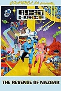 Robo Force: The Revenge of Nazgar online free