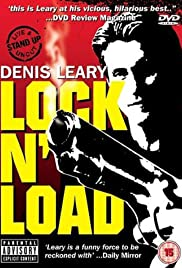 Denis Leary: Lock 'N Load(1997) Poster - TV Show Forum, Cast, Reviews