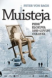 Muisteja: Pieni elokuva 1950-luvun Oulusta Poster