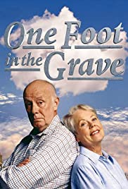 One Foot in the Grave Poster
