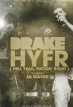 Drake Feat. Lil Wayne: HYFR