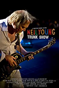 Primary photo for Neil Young Trunk Show