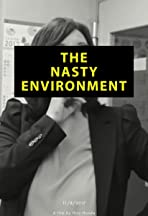The Nasty Environment