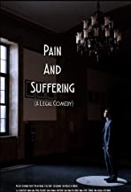 Pain and Suffering: A Legal Comedy