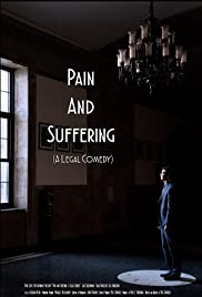 Pain and Suffering: A Legal Comedy Poster