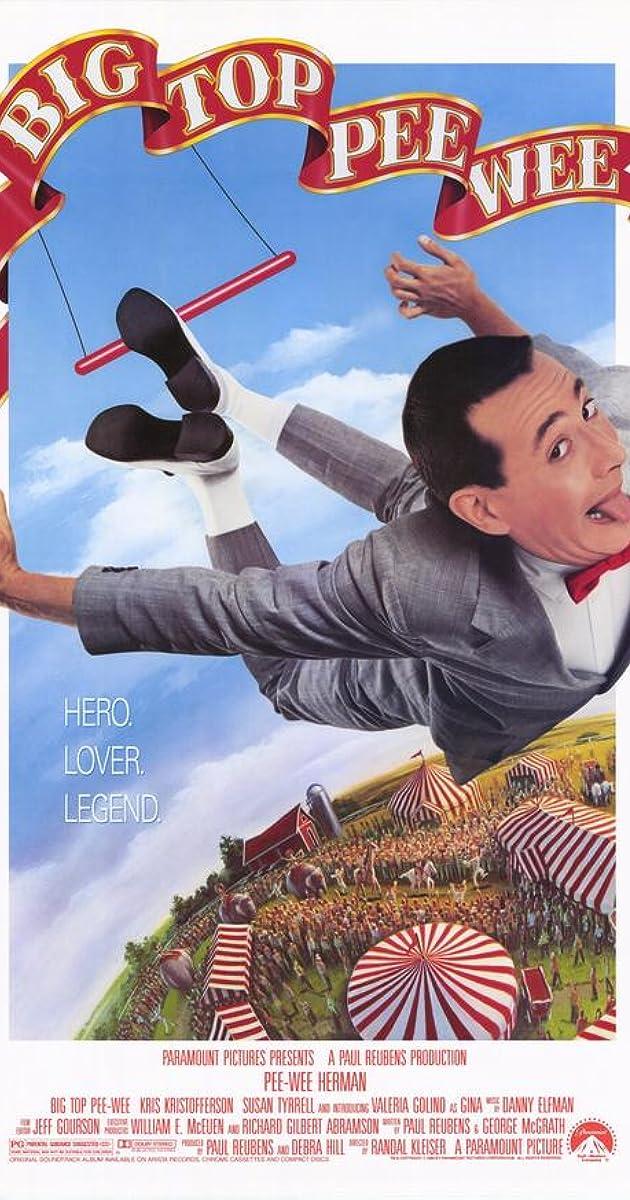 Big Top Pee-wee (1988) - Soundtracks - IMDb