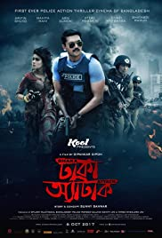 Dhaka Attack [2017] Bangla Full Movie Download Watch Online