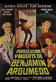 Primary photo for Persecución y muerte de Benjamín Argumedo