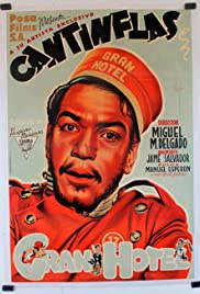 Gran Hotel(1944) Poster - Movie Forum, Cast, Reviews