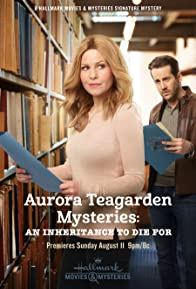 Primary photo for Aurora Teagarden Mysteries: An Inheritance to Die For