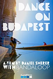 Dance On Budapest With Bandaloop