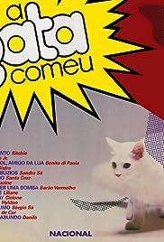 A Gata Comeu Poster