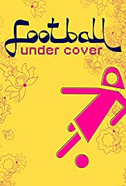 Football Under Cover Poster