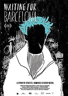 Waiting for Barcelona (2018)