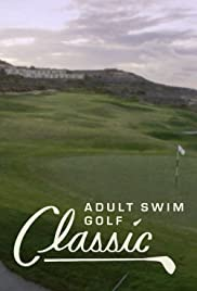 The Adult Swim Golf Classic Poster